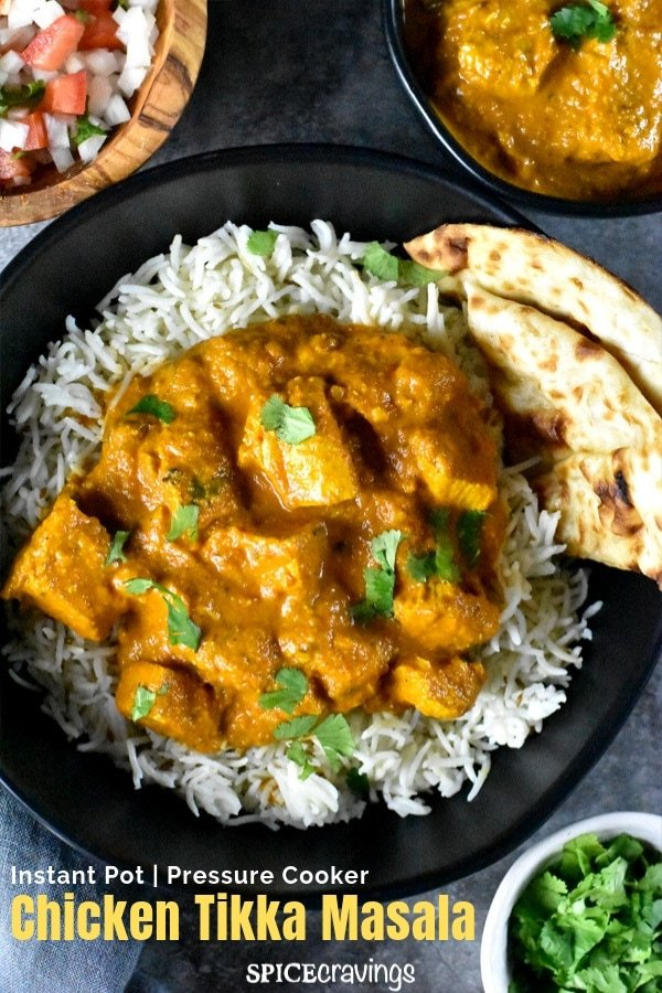 Instant Pot Chicken Tikka Masala! An easy, healthy, one-pot pressure cooker recipe, for this popular Indian curry.  The same rich & creamy taste without using any heavy cream. #spicecravings #chicken #indian #curry #instantpot #glutenfree