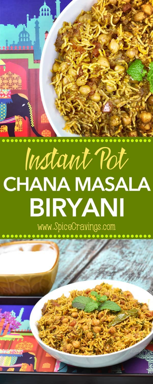 Chana Masala Biryani or Chickpeas Biryani, is a combination of two popular Indian dishes, Chickpeas Masala Curry & Indian Rice Pilaf called Biryani!  #food #foodie #foodblogger #delicious #recipe #instantpot  #recipes #easyrecipe  #cuisine  #30minutemeal  #instagood #foodphotography #tasty #Indian #vegan #Rice #curry #SpiceCravings
