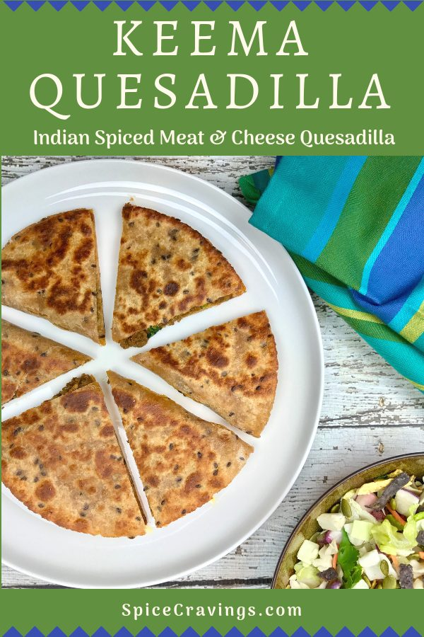 Indian spiced ground meat gets a Mexican makeover with this cheesy Keema Matar Quesadilla!  I grill these meat and cheese stuffed tortillas till they are golden crisp. #spicecravings #quesadilla #mexicanfood #indianfood