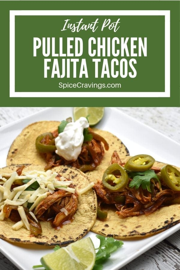 Pulled Chicken Fajita Tacos Spice Cravings