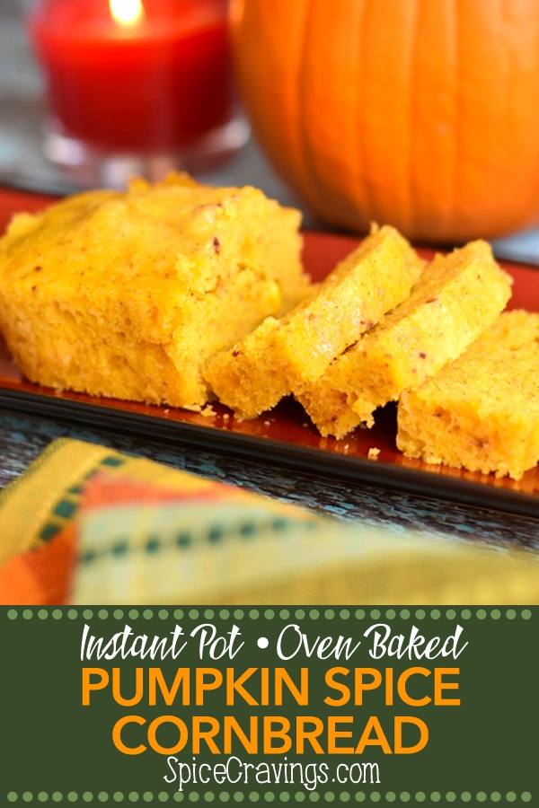 Earthy and sweet cornbread mix meets creamy and moist homemade pumpkin puree! The result is a soft, moist and delicious Pumpkin Spice Cornbread.  #spicecravings #pumpkin #spice #cornbread #thanksgiving #sidedish #food #foodie #foodblogger #delicious #recipe #instantpot  #recipes #easyrecipe  #instagood #foodphotography #tasty #baking