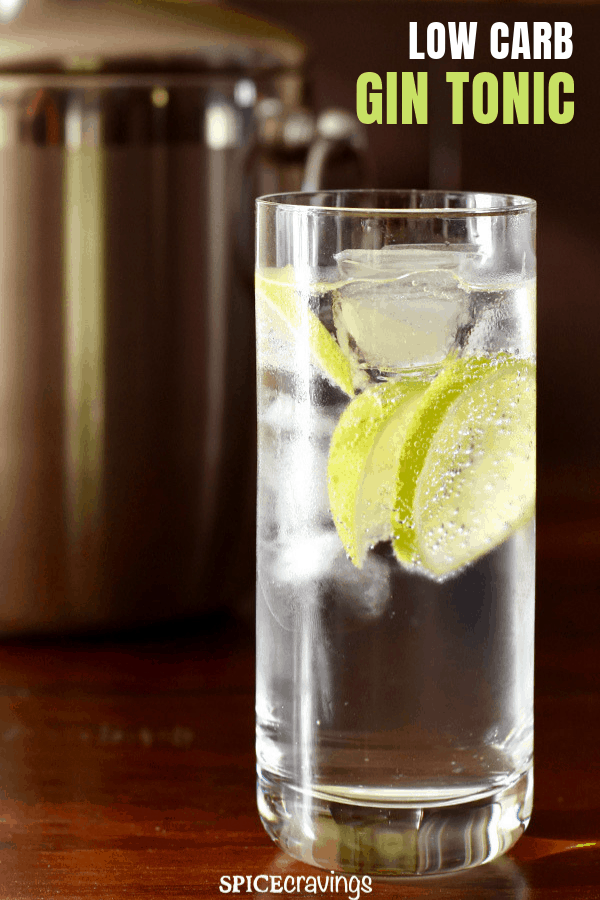 This twist on the classic Gin Tonic recipe, reduces the carbs with a simple hack.  Enjoy this light and refreshing drink without feeling guilty.   #spicecravings #cocktails #drinks #lowcarb