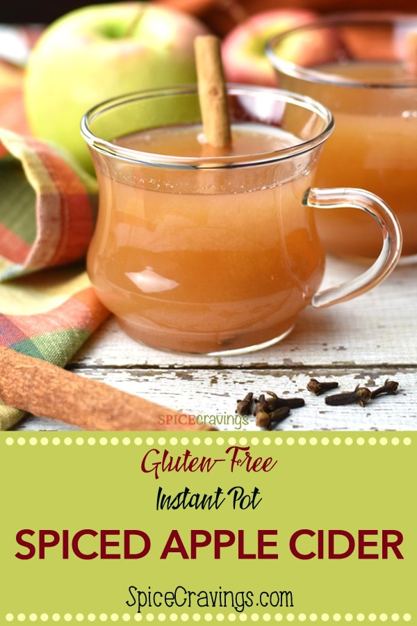 Spiced Apple Cider or Mulled Cider: Fresh, sweet and tart apples, pressure cooked with sugar and warm spices.  Its like having apple pie in a mug.  #spicecravings #applecider #instantpot #cider #holidaydrinks #delicious #yum ##wprecipemaker #feedfeed  #foodie