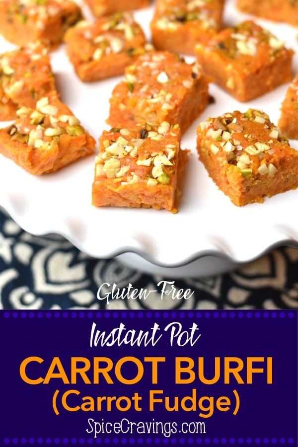 Carrot Burfi, or Gajar ki Burfi, can be best described asCarrot Fudge.It's a delicious variation of the classic Indian sweet, called Gajar Halwa! #food #foodie #foodblogger #delicious #recipe #instantpot #recipes #easyrecipe #cuisine #instagood #foodphotography #tasty #curry #indian #dessert #sweet #halwa