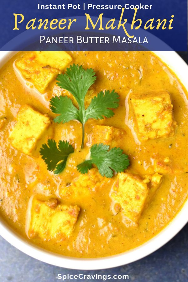 An easy Instant Pot pressure cooker recipe for Paneer Butter Masala, or Paneer Makhani, a popular Indian vegetarian delicacy made with cottage cheese.  #spicecravings #instantpot #indianfood #vegetarian #glutenfree