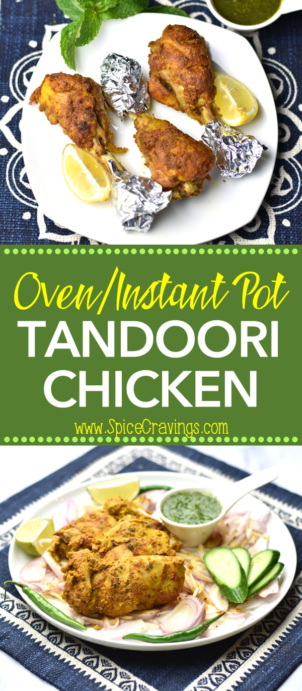 This Tandoori Chicken Recipe is easy: Marinate #Chicken in yogurt, lemon juice, aromatics & #Indian #spices.  Oven bake or cook in #InstantPot  By #SpiceCravings. #cooking #food #recipe #recipes #easyrecipe  #foodphotography #foodblogger #yummy  #delicious #foodie #tasty #chicken #chickenrecipes   #instantpot  #bbq #indian