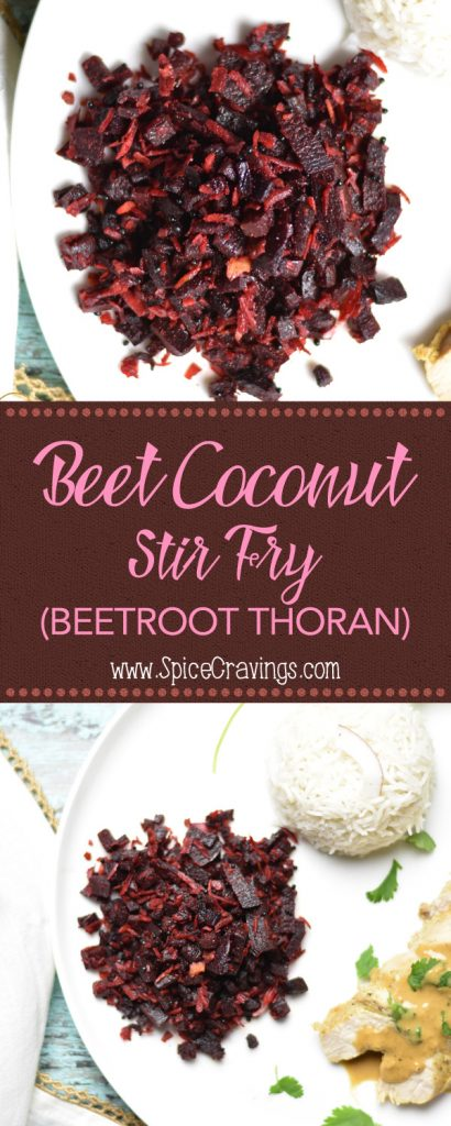 Beet Coconut Stir-Fry (Beetroot Thoran) is a quick and easy stir-fry of chopped beets with grated coconut. I lightly season it with salt, turmeric and coriander, and finish it with a squeeze of fresh lime juice. This light and refreshing dish does full justice in highlighting the sweet and earthy flavors of beets.#food #foodie #foodblogger #delicious #recipe #instantpot #recipes #easyrecipe #cuisine #30minutemeal #instagood #foodphotography #tasty #indian #coconut