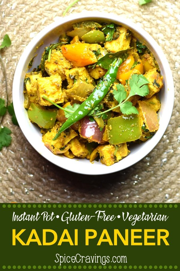 15-Minute Kadai paneer by Spice Cravings is a delicious & elegant dish made with Paneer, peppers & onions. Seasoned with fragrant Indian spices, this is a real crowd pleaser. #spicecravings #food #foodie #foodblogger #delicious #recipe #instantpot #recipes #easyrecipe #cuisine #30minutemeal #instagood #foodphotography #tasty #curry #indian #SpiceCravings