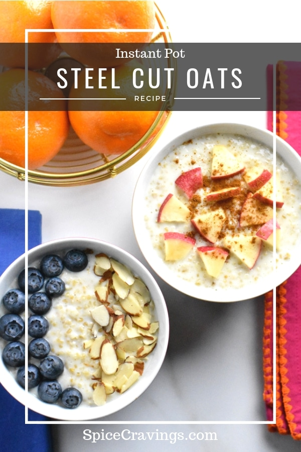 Oranges kept next to two bowls of steel cut oats cooked in Instant Pot