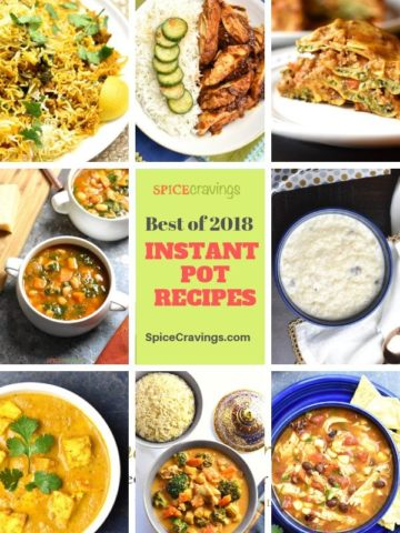 A photo collage of the Top Instant Pot recipes on 2018 on Spice Cravings