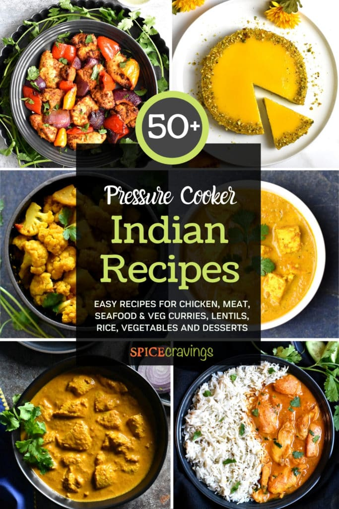 A collage of 6 out of 50 Pressure Cooker Indian Recipes