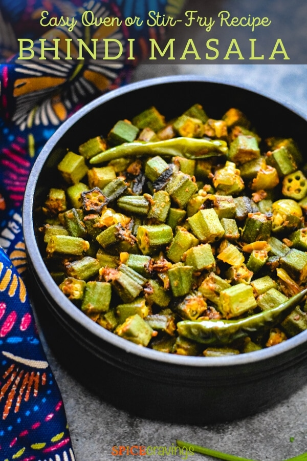 Bhindi Masala Oven Roasted Stir Fry Spice Cravings