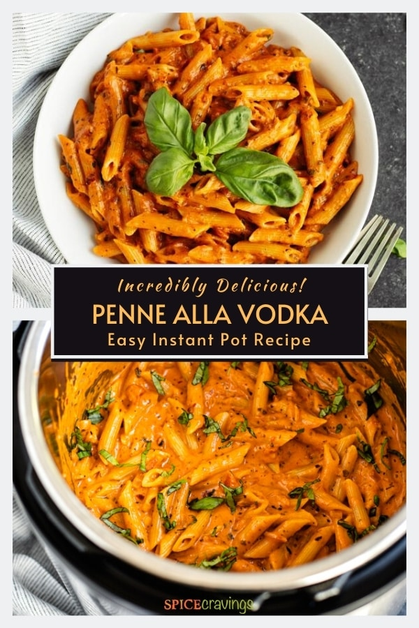 penne vodka recipe in white bowl garnished with fresh basil with two forks on the side and in instant pot