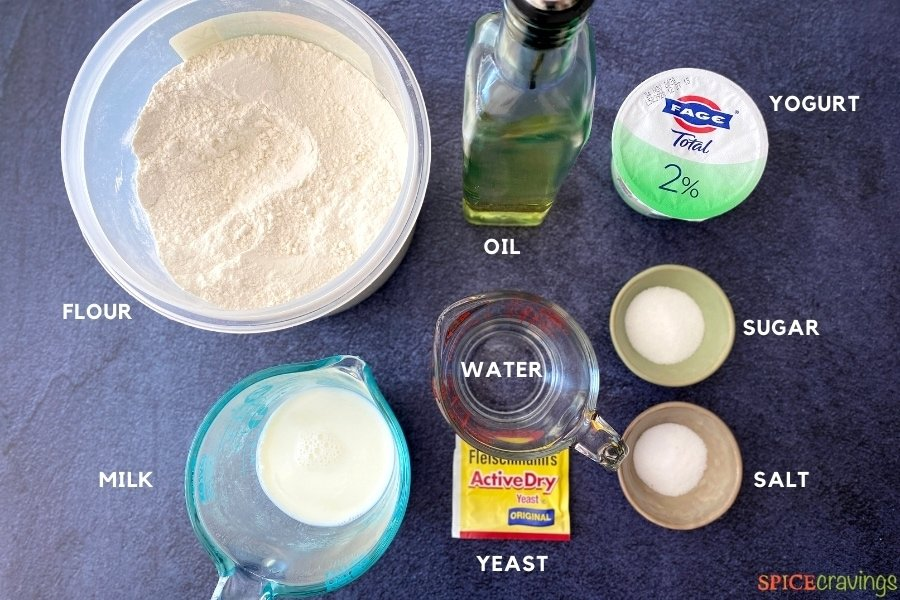 flour, oil, yogurt, yeast, water, salt, milk