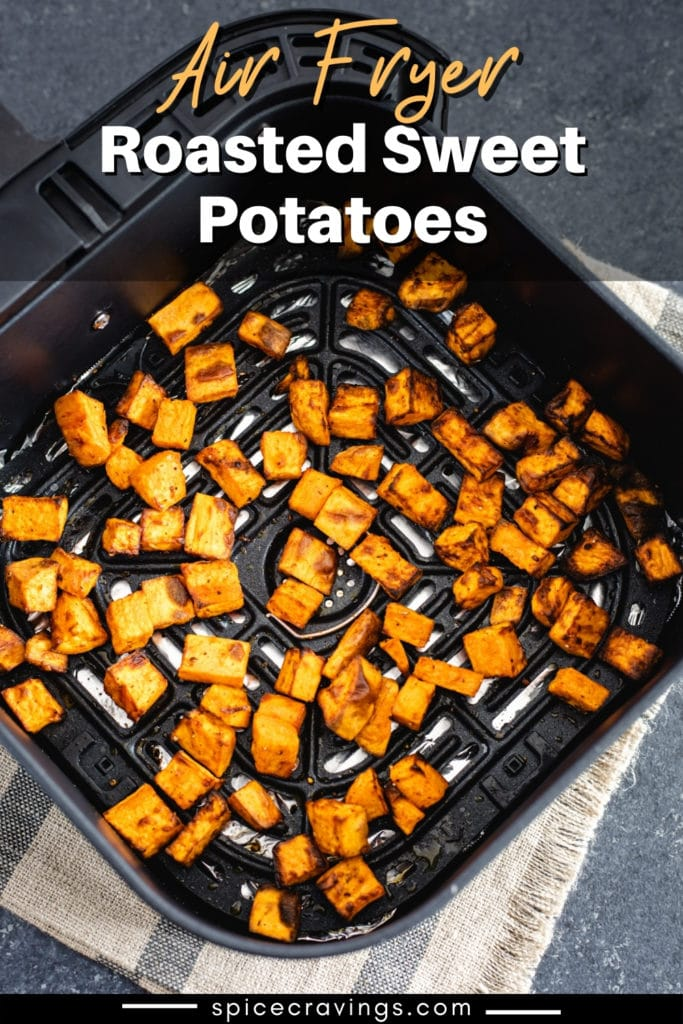 Roasted sweet potatoes in an air fryer