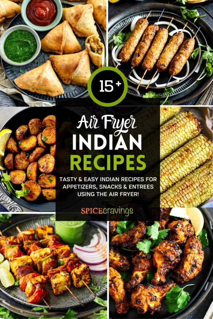 6-image grid with Indian recipes made in the air fryer