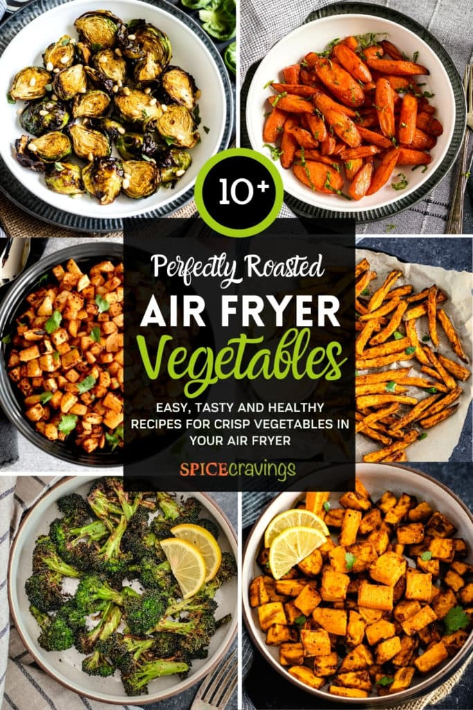 Six images of air fryer vegetables