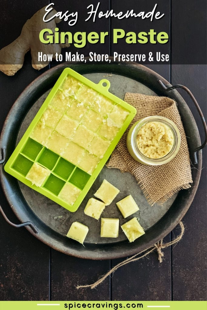 ginger paste in green silicone ice cube tray and glass container