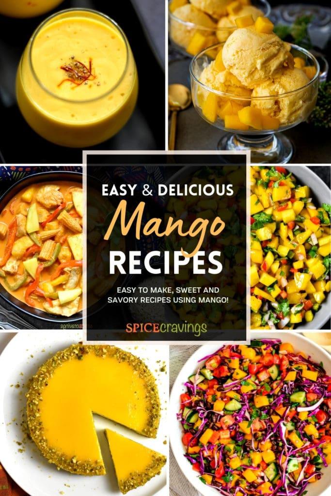 6-image grid showing mango lassi, ice cream , curry, mango salsa and more