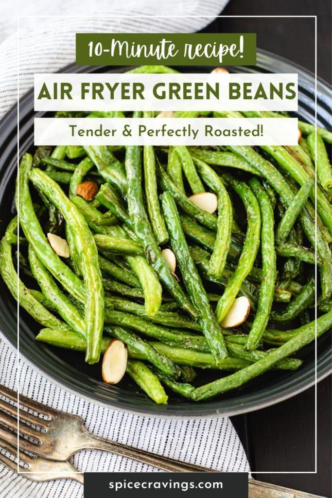 """Bowl of crisp green beans titled """" Air Fryer Green Beans"""""""
