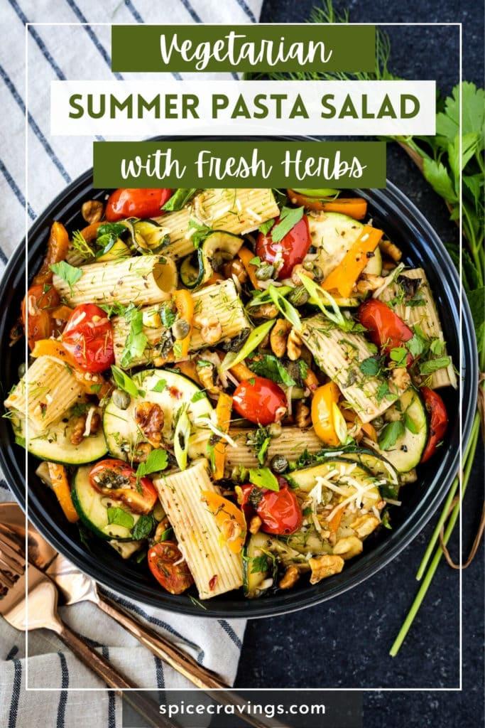 "bowl of pasta salad titled ""Vegetarian summer pasta salad with fresh herbs"""