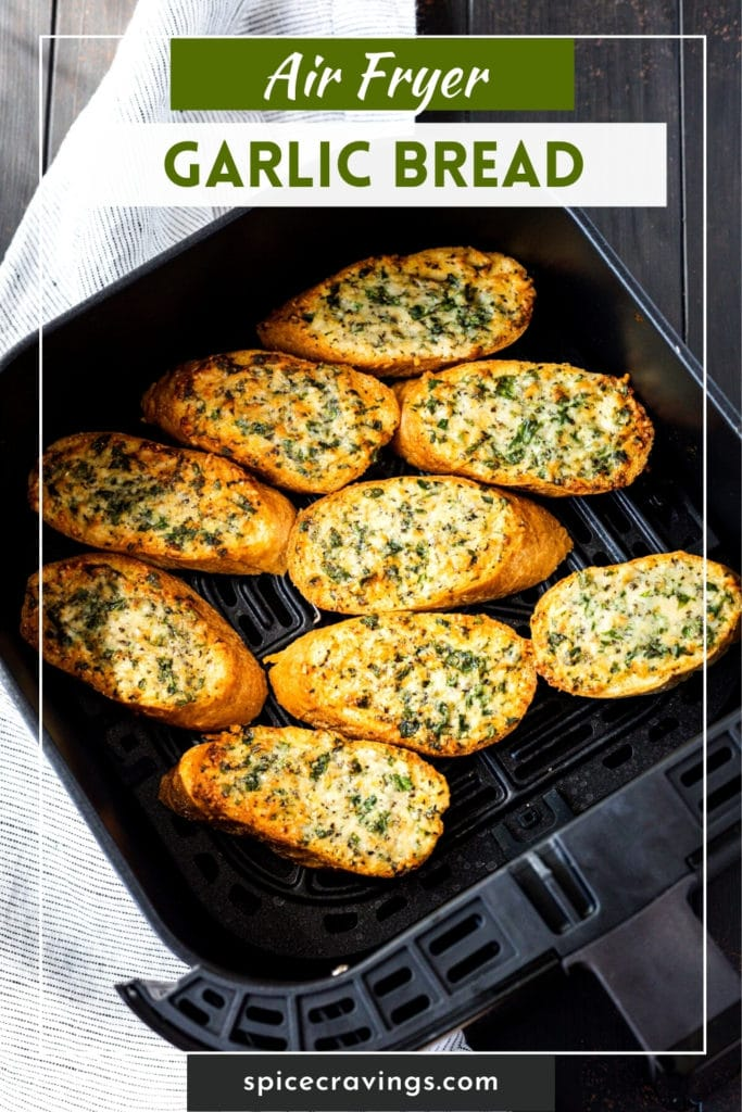 """picture of garlic bread in the air fryer titled """"Air Fryer Garlic Bread"""""""